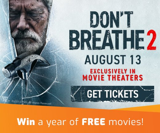 Sweepstakes - Don't Breathe 2 Years of Free Movies